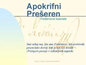 Apokrifni Preeren Preernove kosmate Sm nkaj nas kr