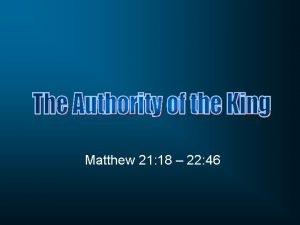 Matthew 21 18 22 46 Matthew 21 18