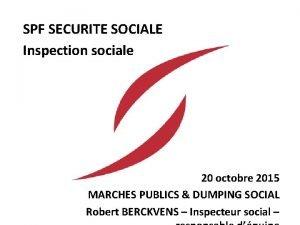 SPF SECURITE SOCIALE Inspection sociale 20 octobre 2015