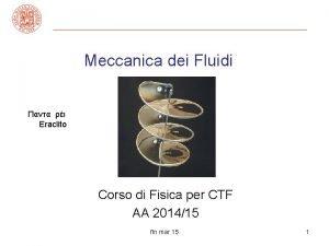 Meccanica dei Fluidi Eraclito Corso di Fisica per