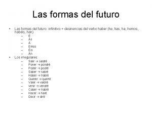 Las formas del futuro Las formas del futuro