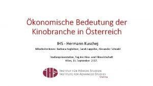konomische Bedeutung der Kinobranche in sterreich IHS Hermann