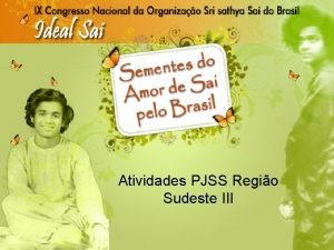 Atividades PJSS Regio Sudeste III Belo Horizonte PJ