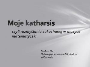 Moje katharsis czyli rozmylania zakochanej w muzyce matematyczki