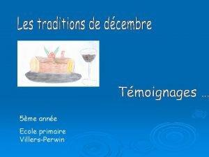 5me anne Ecole primaire VillersPerwin Saint Eloi Le