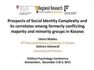Prospects of Social Identity Complexity and its correlates