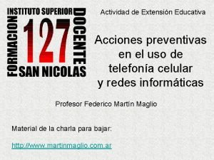Actividad de Extensin Educativa Acciones preventivas en el