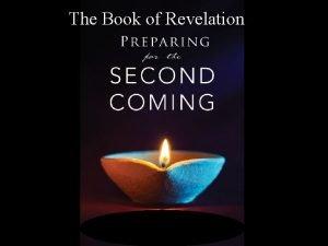 The Book of Revelation REVELATION 1 Jesus Christ