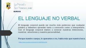 BURGOS EL LENGUAJE NO VERBAL El lenguaje corporal