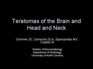 Teratomas of the Brain and Head and Neck