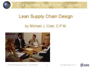 2004 Northeast Supply Chain Conference Lean Supply Chain