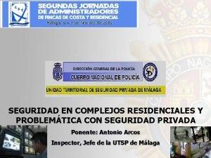 SEGURIDAD EN COMPLEJOS RESIDENCIALES Y PROBLEMTICA CON SEGURIDAD