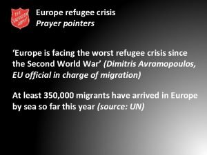 Europe refugee crisis Prayer pointers Europe is facing