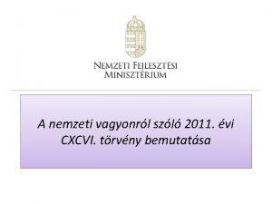 A nemzeti vagyonrl szl 2011 vi CXCVI trvny