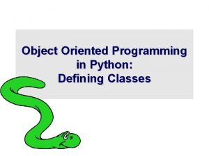 Object Oriented Programming in Python Defining Classes Its