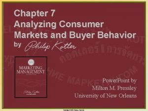 Chapter 7 Analyzing Consumer Markets and Buyer Behavior