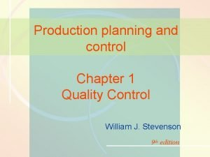 1 10 Quality Control Production planning and control