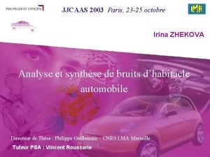 JJCAAS 2003 Paris 23 25 octobre Irina ZHEKOVA