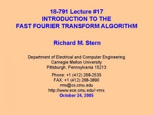 18 791 Lecture 17 INTRODUCTION TO THE FAST