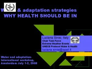 Water adaptation strategies WHY HEALTH SHOULD BE IN