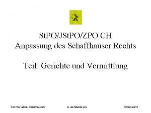 St POJSt POZPO CH Anpassung des Schaffhauser Rechts