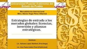 Universidad Popular Autnoma del Estado de Puebla Mercadotecnia