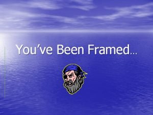 Youve Been Framed Introduce quotations or paraphrases with
