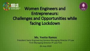 Women Engineers and Entrepreneurs Challenges and Opportunities while