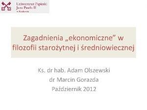 Zagadnienia ekonomiczne w filozofii staroytnej i redniowiecznej Ks