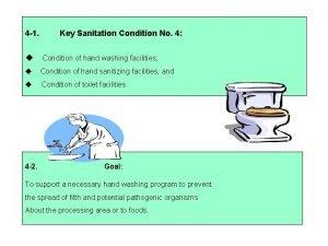4 1 Key Sanitation Condition No 4 Condition