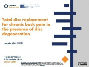Total disc replacement for chronic back pain in