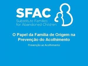 O Papel da Famlia de Origem na Preveno