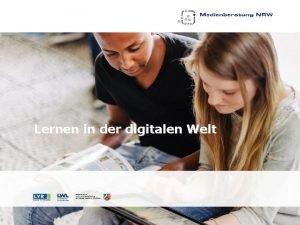 Lernen in der digitalen Welt Lernen in der