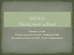 SIRAGU Montessori school Chennai Avadi Primary project steward