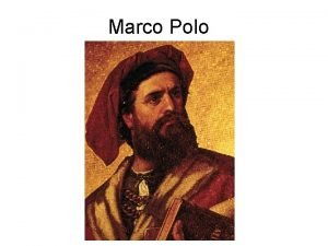 Marco Polo Trade with China Before 1500 most