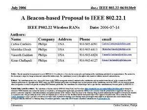 July 2006 doc IEEE 802 22 060130 r