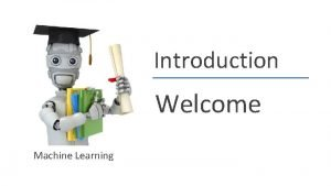 Introduction Welcome Machine Learning Andrew Ng SPAM Andrew