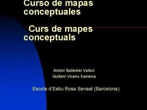 Curso de mapas conceptuales Curs de mapes conceptuals
