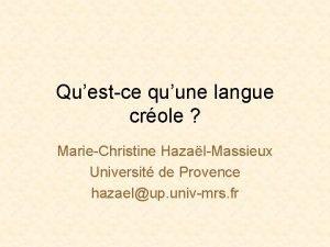 Questce quune langue crole MarieChristine HazalMassieux Universit de