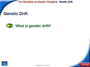 16 2 Evolution as Genetic Change Genetic Drift