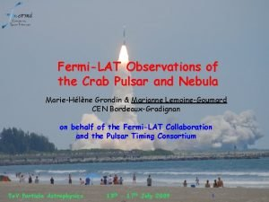 FermiLAT Observations of the Crab Pulsar and Nebula