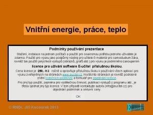 Vnitn energie prce teplo Podmnky pouvn prezentace Staen