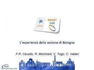 Lesperienza della sezione di Bologna F R Cavallo