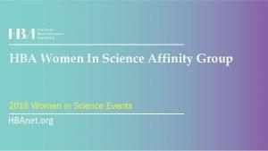 HBA Women In Science Affinity Group 2018 Women