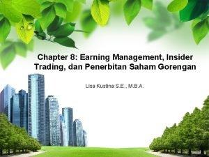 Chapter 8 Earning Management Insider Trading dan Penerbitan