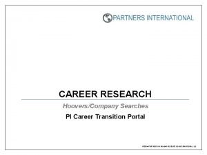 CAREER RESEARCH HooversCompany Searches PI Career Transition Portal