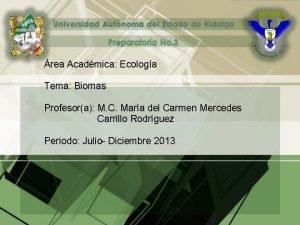 rea Acadmica Ecologa Tema Biomas Profesora M C