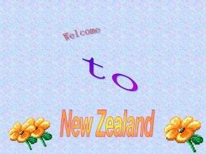 1 Where is New Zealand East of Australia