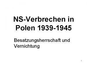 NSVerbrechen in Polen 1939 1945 Besatzungsherrschaft und Vernichtung
