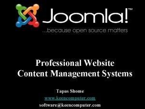 Professional Website Content Management Systems Tapas Shome www